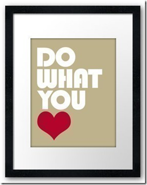 do what you heart